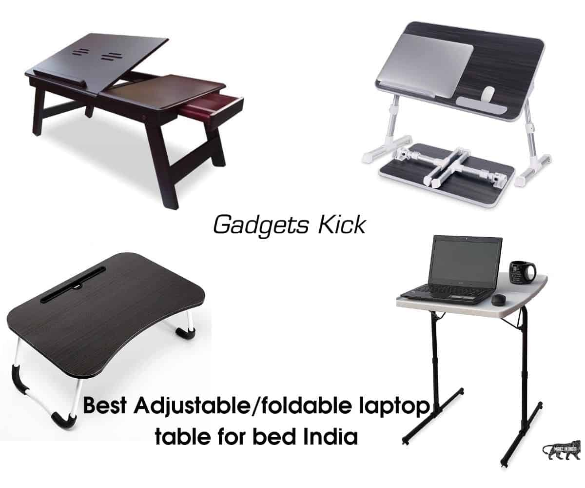 Best Adjustable/foldable laptop table for bed India